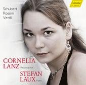 Schubert, Rossini & Verdi: Vocal Works by Cornelia Lanz