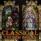 Classical Church Organ, Volume 3 by Sander van den Houten