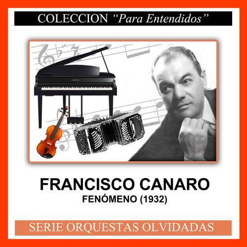 Fenómeno (1932) by Francisco Canaro