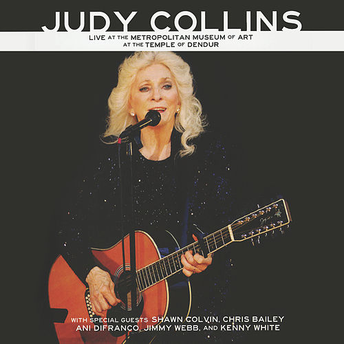 Live at the Metropolitan Museum of Art at the Temple of Dendur by Judy Collins