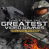 Tunes from the Greatest Video Games Vol. 3 von Various Artists