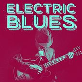 Electric Blues by Various Artists