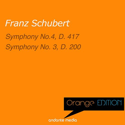 Orange Edition - Schubert: Symphony No. 4, D. 417 & Symphony No. 3, D. 200 by Philharmonia Hungarica
