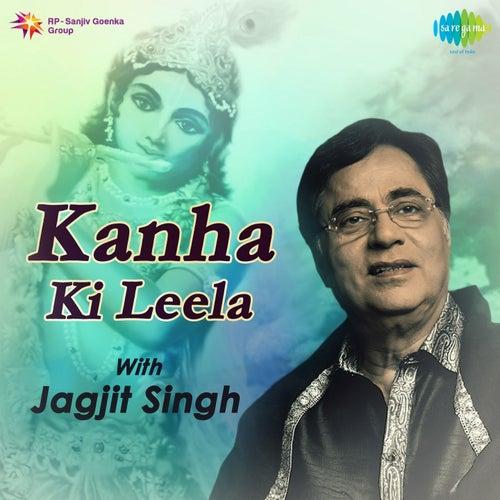 Kanha Ki Leela by Jagjit Singh