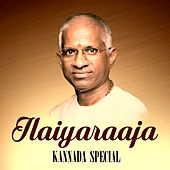 Ilaiyaraaja Kannada Special by Various Artists