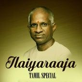 Ilaiyaraaja Tamil Special by Various Artists
