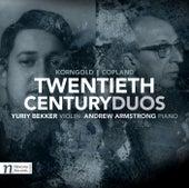 Twentieth Century Duos: Korngold & Copland by Yuriy Bekker