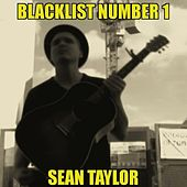 Blacklist Number 1 by Sean Taylor
