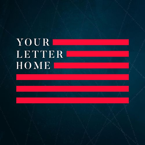Your Letter Home by Fellowship Creative