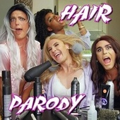 Hair Parody by Bart Baker