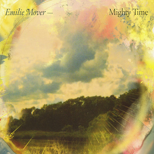 Mighty Time by Emilie Mover