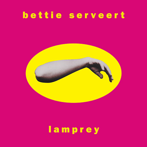 Lamprey by Bettie Serveert