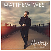 Mended by Matthew West