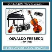 (1927-1928) by Osvaldo Fresedo