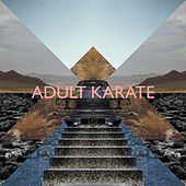 Lxii by Adult Karate