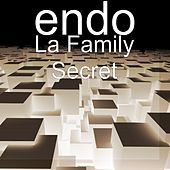 La Family Secret by ENDO