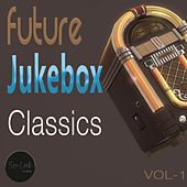 Future Jukebox Classics, Vol. 1 by Various Artists