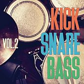 Kick Snare Bass, Vol. 2 by Various Artists