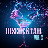 Discocktail, Vol. 3 by Various Artists