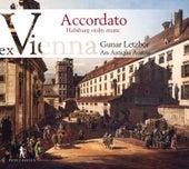 Accordato: Habsburg Violin Music by Gunar Letzbor