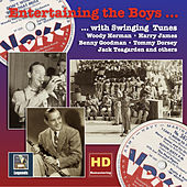 Entertaining the Boys... With Swinging Tunes: The V-Discs of the American Forces, Vol. 2 (Remastered 2016) by Various Artists