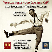 Vintage Hollywood Classics, Vol. 24: Silk Stockings & The Band Wagon – The Complete Soundtracks (feat. Fred Astaire) [Remastered 2016] by Fred Astaire