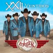 XXII - Veintidós by El Poder Del Norte