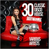 30 Classic Disco House Multibundle - EP by Various Artists