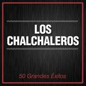 50 Grandes Éxitos by Los Chalchaleros