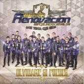 Olvidame Si Puedes by Banda Renovación de Culiacán Sinaloa