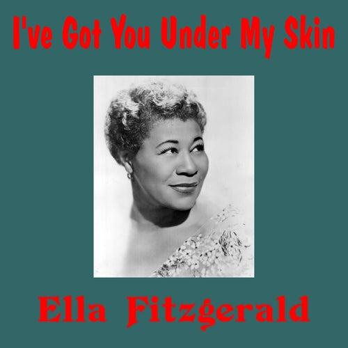 I've Got You Under My Skin von Ella Fitzgerald