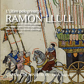 Ramon Llull. L'últim pelegrinatge by Various Artists