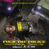 Mob Ties Enterprises Presents Fuck the Police by Various Artists