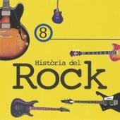 Història del Rock 8 by Various Artists