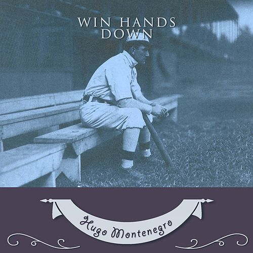 Win Hands Down von Hugo Montenegro
