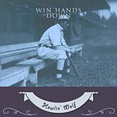 Win Hands Down von Howlin' Wolf
