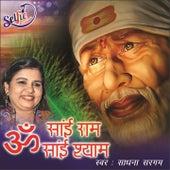 Om Sai Ram Om Sai Shyam by Sadhana Sargam
