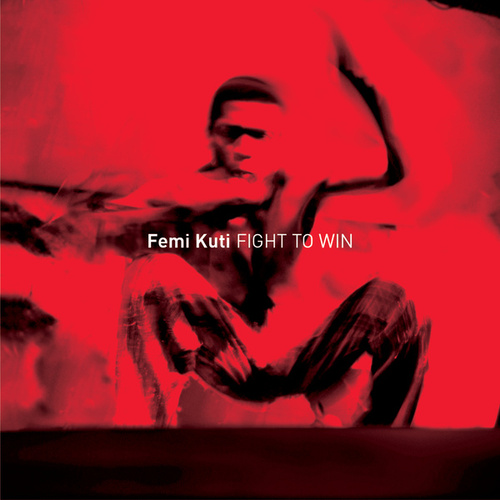 Fight To Win by Femi Kuti