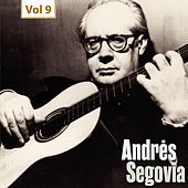Milestones of a Guitar Legend - Andrès Segovia, Vol. 9 von Andrès Segovia (1)