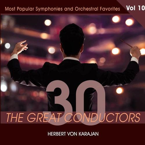 30 Great Conductors - Herbert Von Karajan, Vol. 10 von Herbert Von Karajan