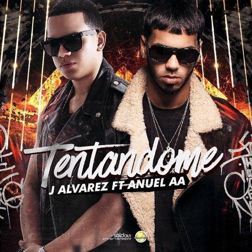 Tentandome (feat. Anuel Aa) by J. Alvarez