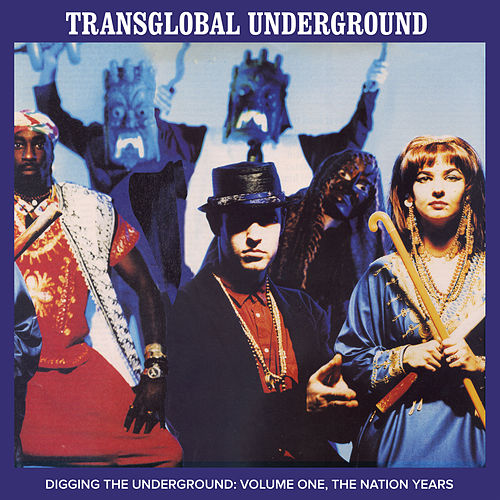 Digging the Underground by Transglobal Underground