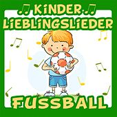 Kinder Lieblingslieder: Fussball von Various Artists