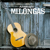Antologia de Milongas by Various Artists