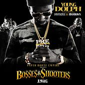 Bosses & Shooters by Young Dolph