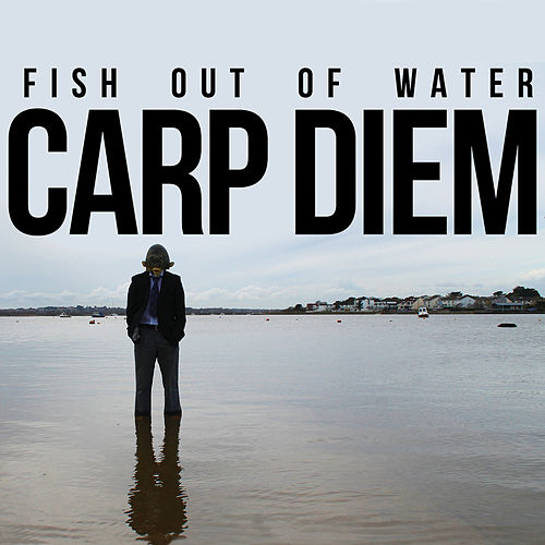 Carp Diem by Fish Out Of Water