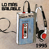Lo Más Bailable 1995 by Various Artists