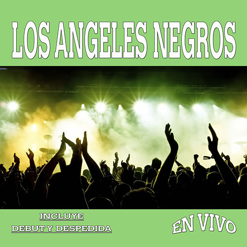 En Vivo by Los Angeles Negros