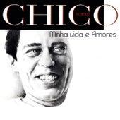 Minha Vida e Amores by Chico Buarque