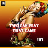 Two Can Play That Game by Disco Fever